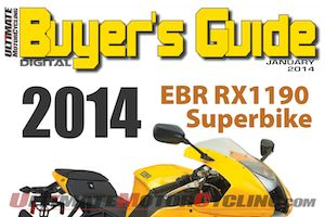 Ultimate MotorCycling Digital Buyer's Guide | January 2014 Now Live