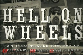 Rider's Library | Hell on Wheels an Illustrated History of Outlaw Motorcycle Clubs