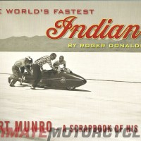 World's fastest Indian: Burt Munro a Scrapbook of His Life | Rider's Library