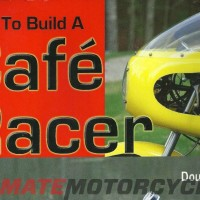 How to Build a Cafe Racer by Doug Mitchel | Rider's Library