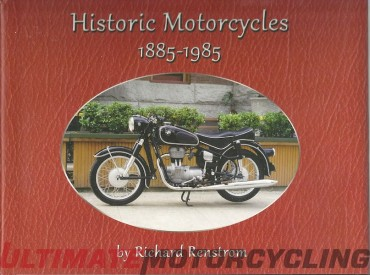 Historic Motorcycles 1885-1985 by Richard Renstrom | Rider's Library