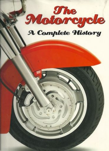 The Motorcycle a Complete History by Roland Brown | Rider's Library