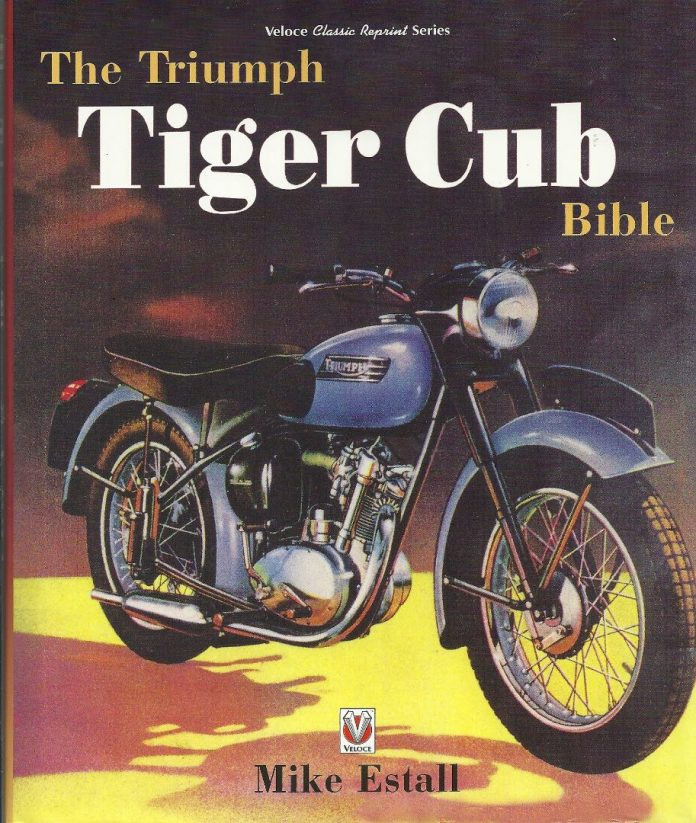 The Triumph Tiger Cub Bible Review