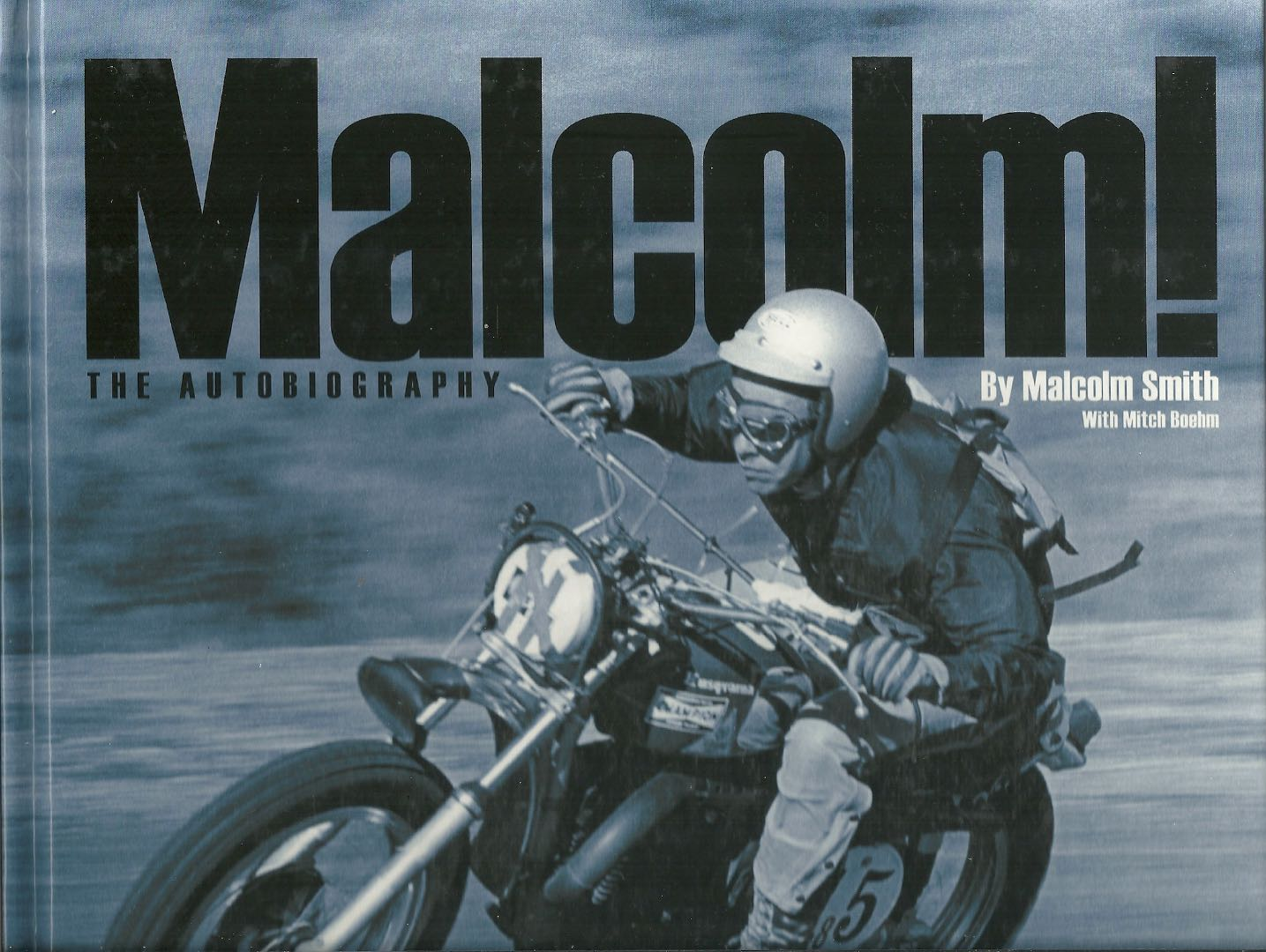Malcolm! The Autobiograpy review