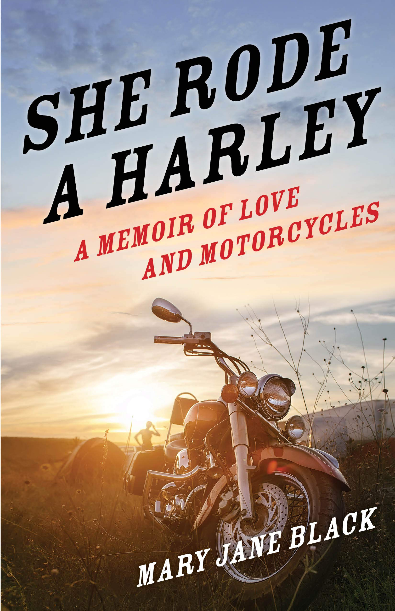 She Rode a Harley: A Memoir of Love and Motorcycles: Rider's Library Review
