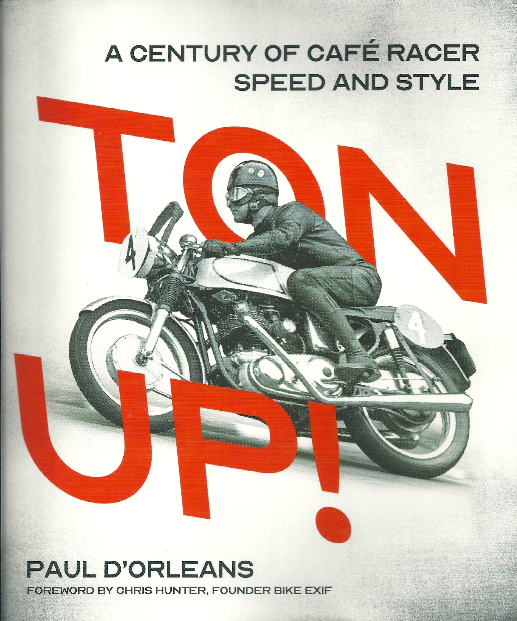 Ton Up: A Century of Café Racer Speed and Style by Paul D'Orelans (Review)