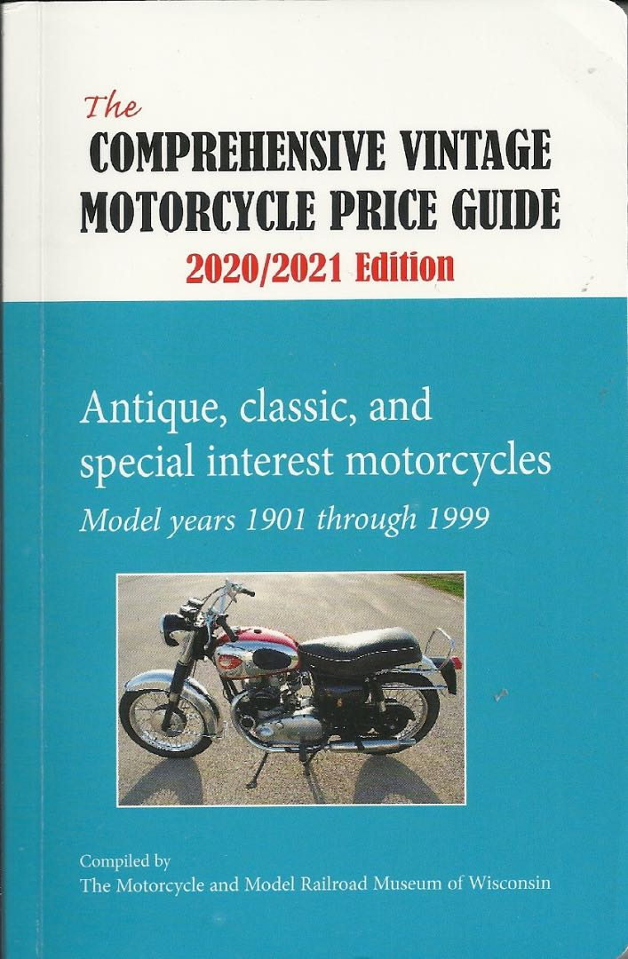 The Comprehensive Vintage Motorcycle Price Guide: 2020-2021 Edition